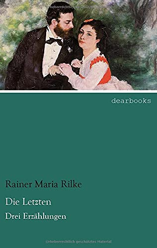 9783954556038: Die Letzten: Drei Erzaehlungen (German Edition)