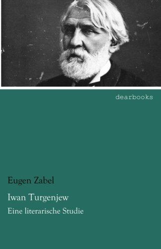 9783954556892: Iwan Turgenjew: Eine literarische Studie