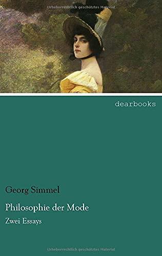 9783954557011: Philosophie der Mode: Zwei Essays (German Edition)