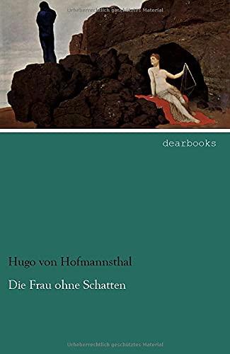 9783954557707: Die Frau ohne Schatten (German Edition)