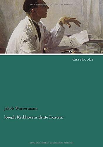9783954557769: Joseph Kerkhovens dritte Existenz