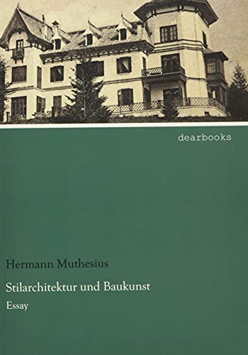 9783954558216: Stilarchitektur und Baukunst: Essay (German Edition)