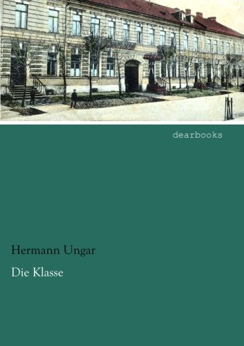 9783954558483: Die Klasse (German Edition)