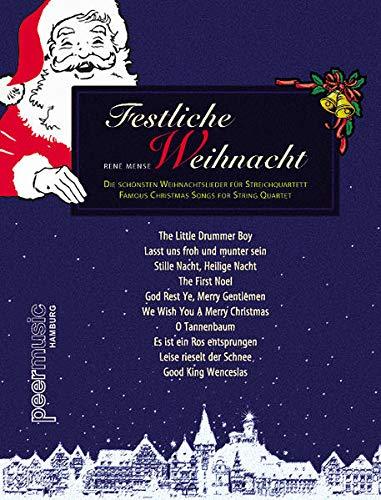 9783954560820: Festliche Weihnacht: Die schönsten Weihnachtslieder für Streichquartett
