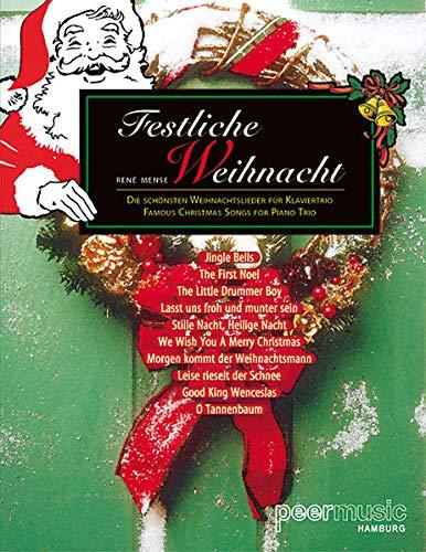 9783954560851: Festliche Weihnacht: Die schönsten Weihnachtslieder für Klaviertrio