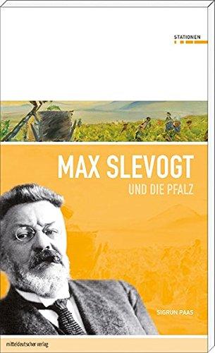 9783954620265: Max Slevogt und die Pfalz