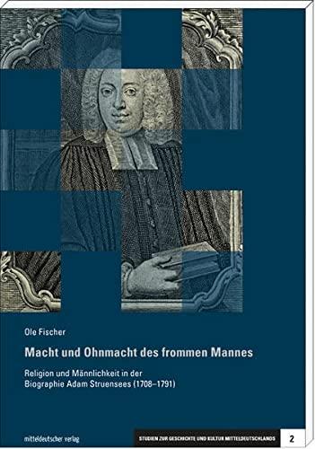 Macht und Ohnmacht des frommen Mannes: Ole Fischer