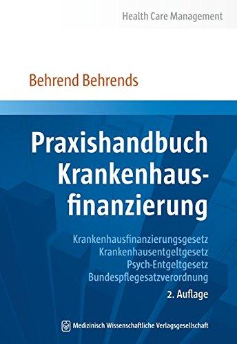 Praxishandbuch Krankenhausfinanzierung: Behrend Behrends
