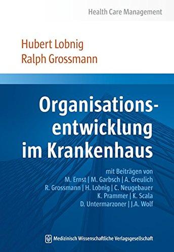 Organisationsentwicklung im Krankenhaus: Hubert Lobnig