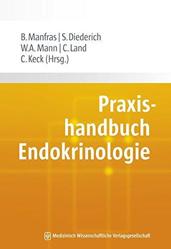 Praxishandbuch Endokrinologie: Burkhard Manfras
