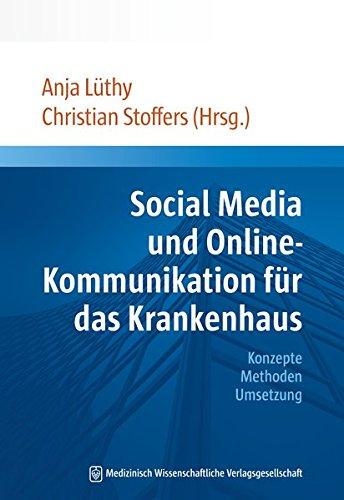 Social Media und Online-Kommunikation für das Krankenhaus: Anja Lüthy