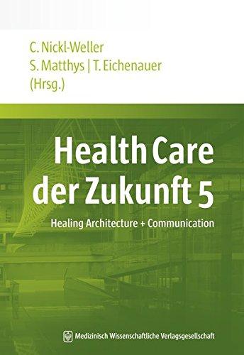 Health Care der Zukunft 5: Christine Nickl-Weller
