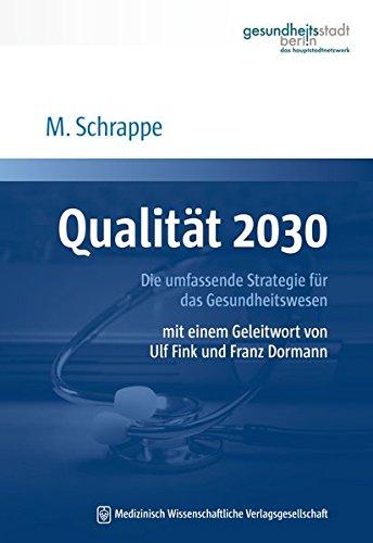 Qualität 2030: Matthias Schrappe