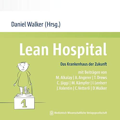 9783954662135: Lean Hospital: Das Krankenhaus der Zukunft