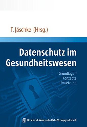Datenschutz im Gesundheitswesen: Thomas J�schke