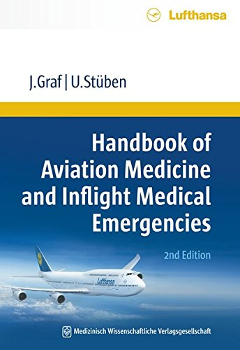 Handbook of Aviation Medicine and Inflight Medical Emergencies: Uwe Stüben
