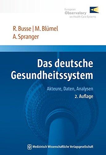 9783954662449: Das deutsche Gesundheitssystem: Akteure, Daten, Analysen