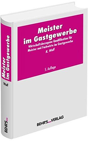 9783954681648: Wolf, K: Meister im Gastgewerbe