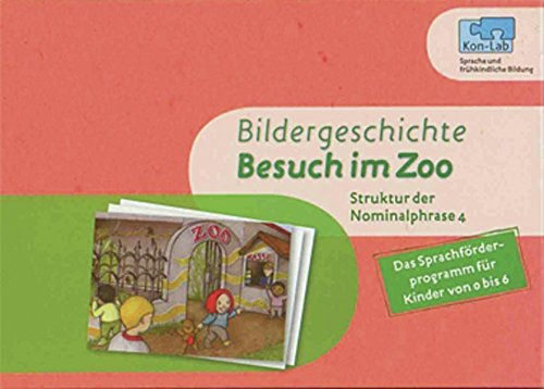 9783954690534: Kon-Lab. Bildergeschichte Besuch im Zoo: Sprachverstehen 2