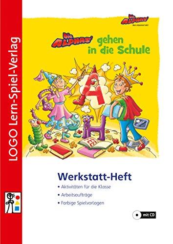9783954691586: Die Alphas gehen in die Schule - Werkstattheft, m. CD