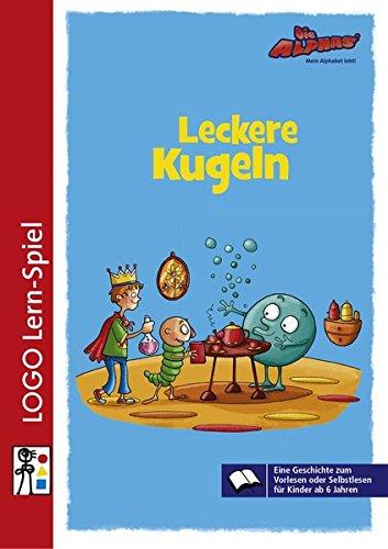 9783954692095: Die Alphas - Mit allen Sinnen Lesen lernen für alle Kinder von 4 - 7 Jahren: Lesebuch 1: Leckere Kugeln