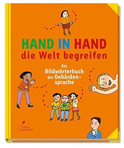 9783954700264: Hand in Hand die Welt begreifen: Ein Bildwörterbuch der Gebärdensprache
