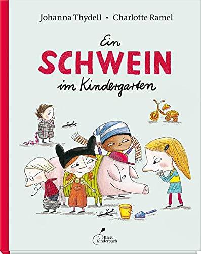 9783954700769: Ein Schwein im Kindergarten