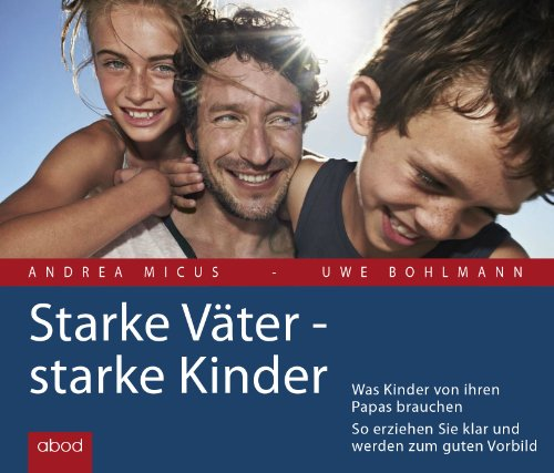 9783954711505: Starke Väter - starke Kinder, 4 Audio-CDs