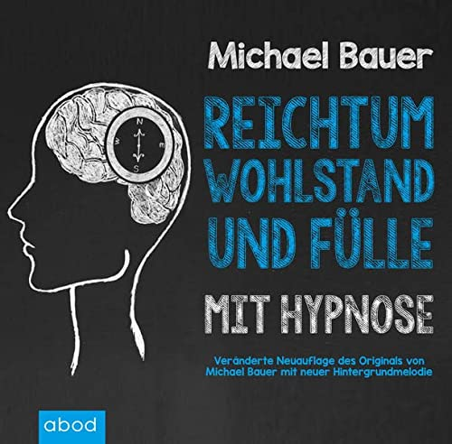 9783954714421: Reichtum, Wohlstand und Fülle mit Hypnose