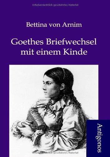 9783954720217: Goethes Briefwechsel mit einem Kinde