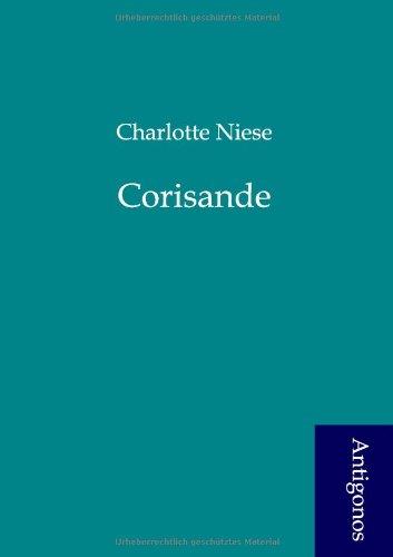 Corisande: Charlotte Niese