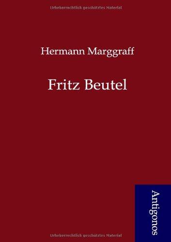 Fritz Beutel: Hermann Marggraff
