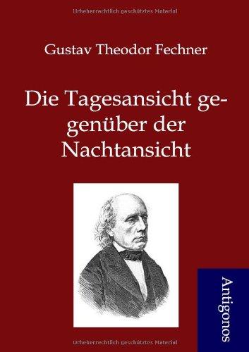 9783954721054: Die Tagesansicht gegenüber der Nachtansicht (German Edition)