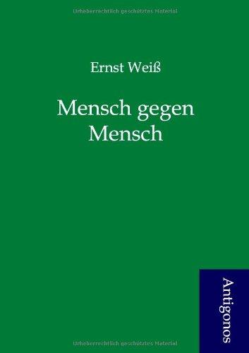 9783954721481: Mensch gegen Mensch (German Edition)