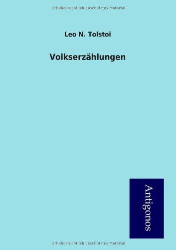 Volkserz Hlungen: Leo Nikolayevich Tolstoy