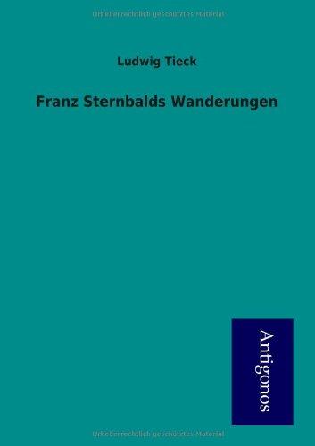 9783954722051: Franz Sternbalds Wanderungen (German Edition)