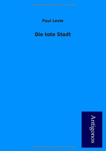 9783954722143: Die Tote Stadt (German Edition)