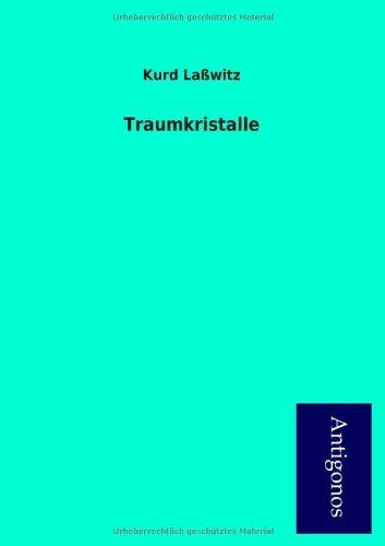 9783954722266: Traumkristalle (German Edition)