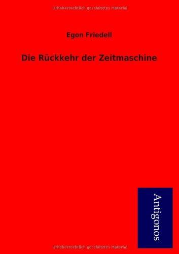 9783954722952: Die R Ckkehr Der Zeitmaschine (German Edition)