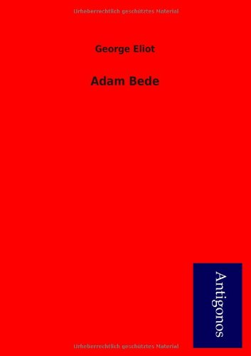 9783954723256: Adam Bede (German Edition)