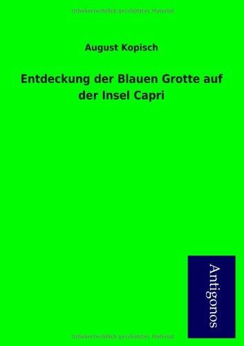 9783954723461: Entdeckung Der Blauen Grotte Auf Der Insel Capri (German Edition)
