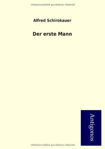 9783954723577: Der Erste Mann (German Edition)
