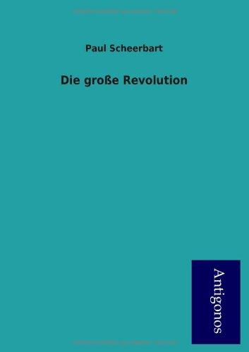 9783954724628: Die Gro E Revolution (German Edition)