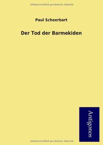 9783954724697: Der Tod Der Barmekiden (German Edition)