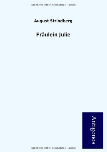 9783954725069: Fr Ulein Julie (German Edition)