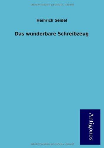 9783954726134: Das Wunderbare Schreibzeug (German Edition)