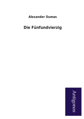 9783954726332: Die Funfundvierzig (German Edition)
