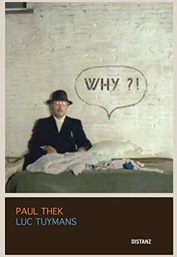 9783954760183: Paul Thek & Luc Tuymans (English and German Edition)