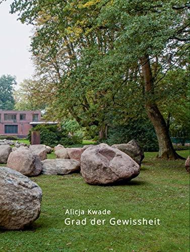9783954760510: Alicja Kwade: Grad der Gewissheit