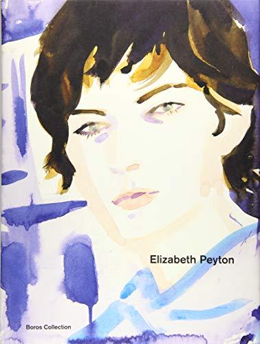9783954760763: Elizabeth Peyton: Boros Collection